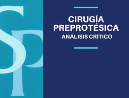 cirugia-preprotesica-analisis-critico